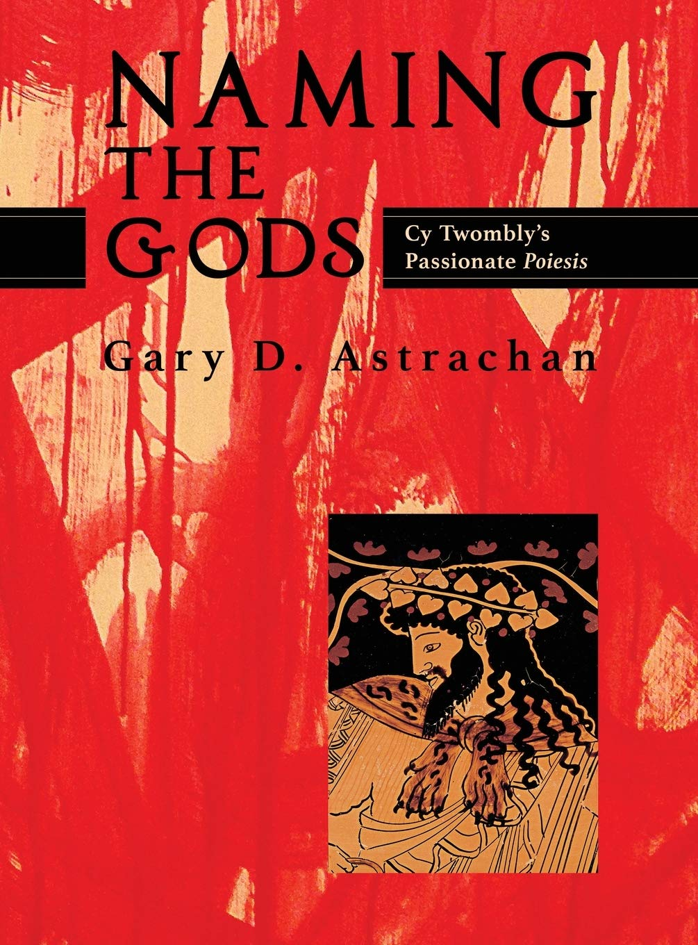 Naming the Gods - Gary D. Astrachan